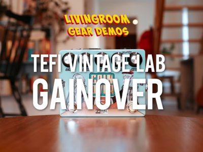 Livingroom Gear Demos testa il GainOver